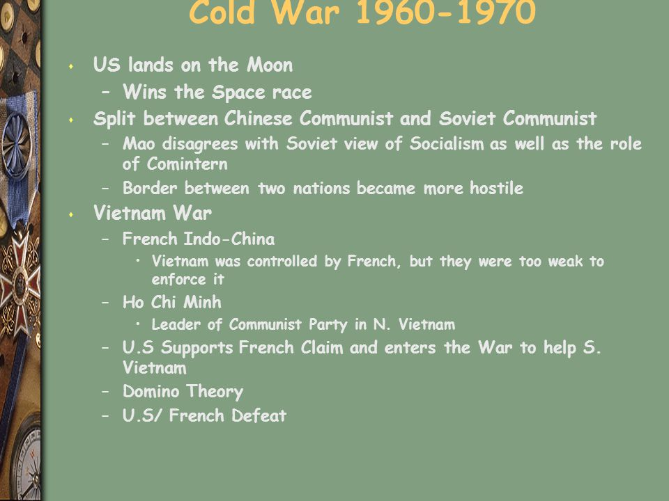 Cold War 1960-1970 US lands on the Moon Wins the Space race