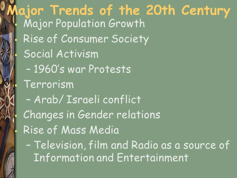 Major Trends of the 20th Century