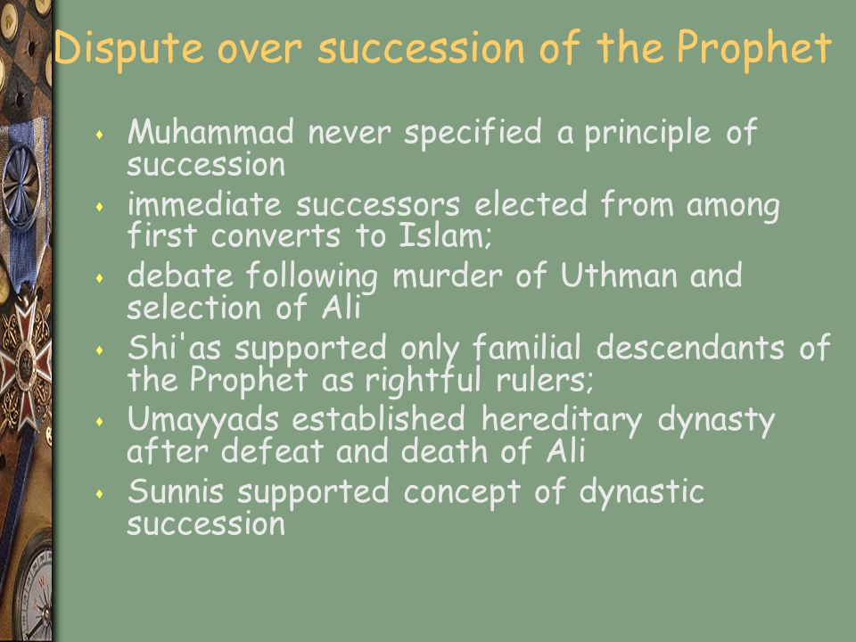 Dispute over succession of the Prophet