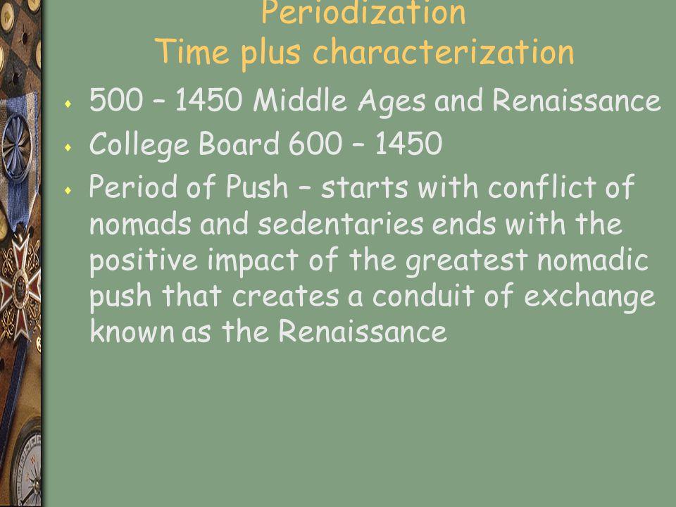 Periodization Time plus characterization