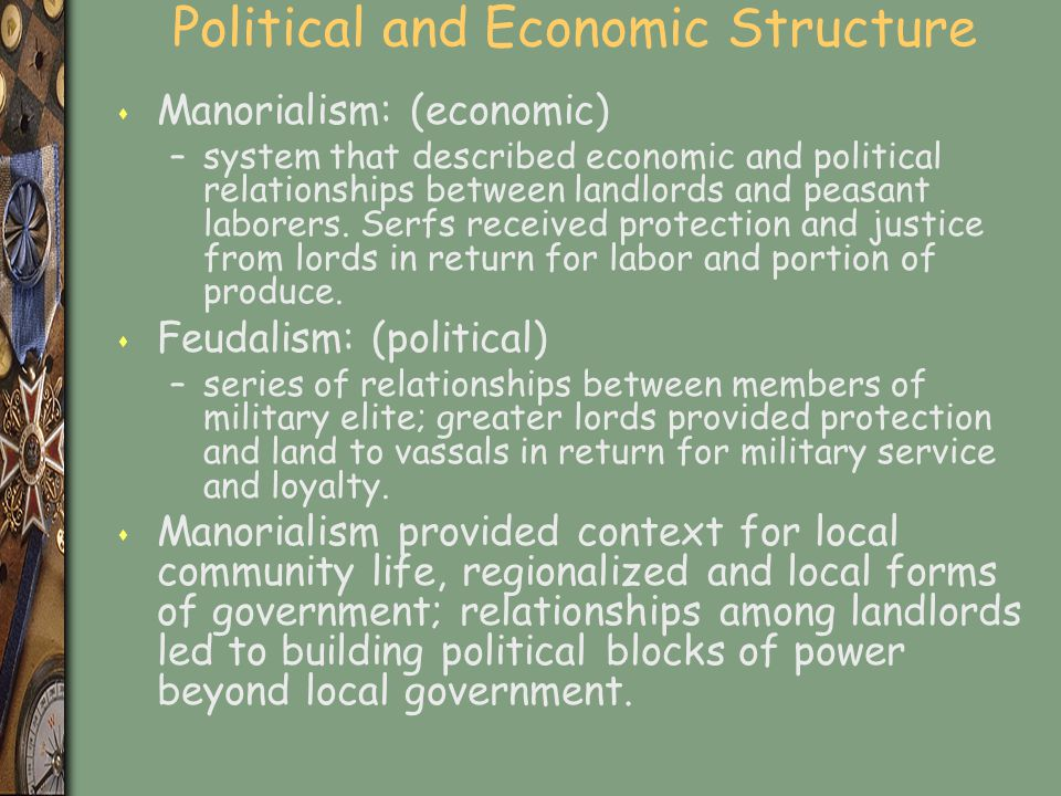 Political and Economic Structure