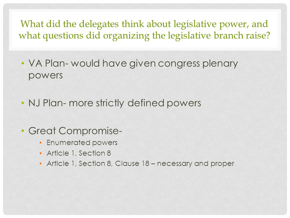 VA Plan- would have given congress plenary powers