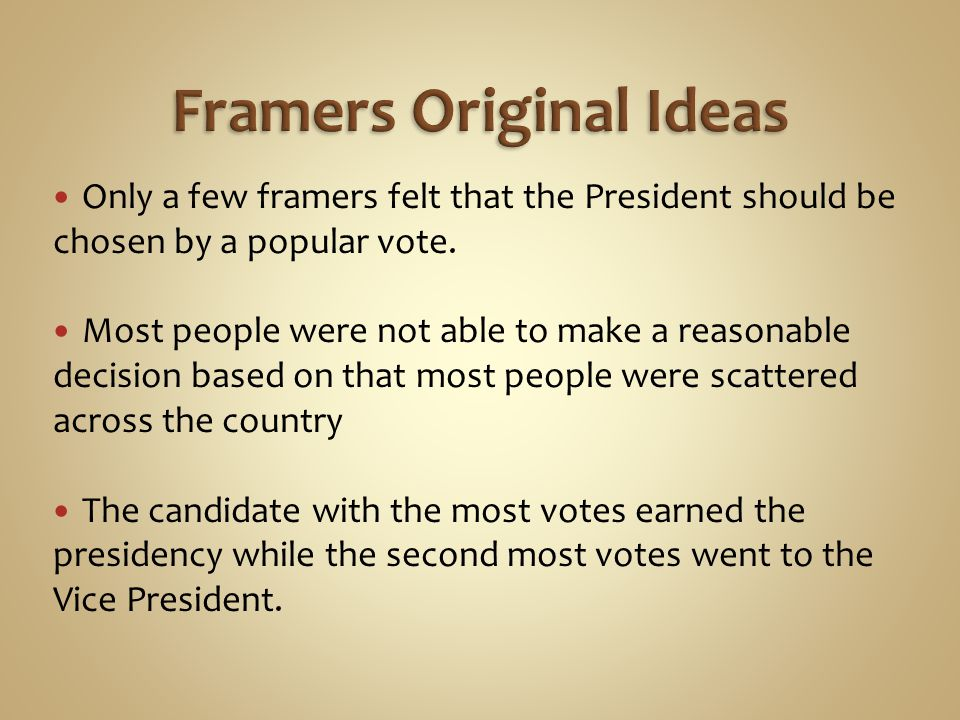 Framers Original Ideas