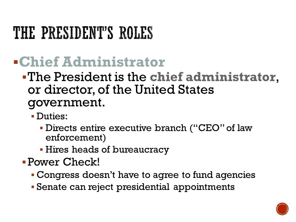 the responsibilities and roles of the president This contains the 6 roles of the president as defined by the constitution learn with flashcards, games, and more — for free.
