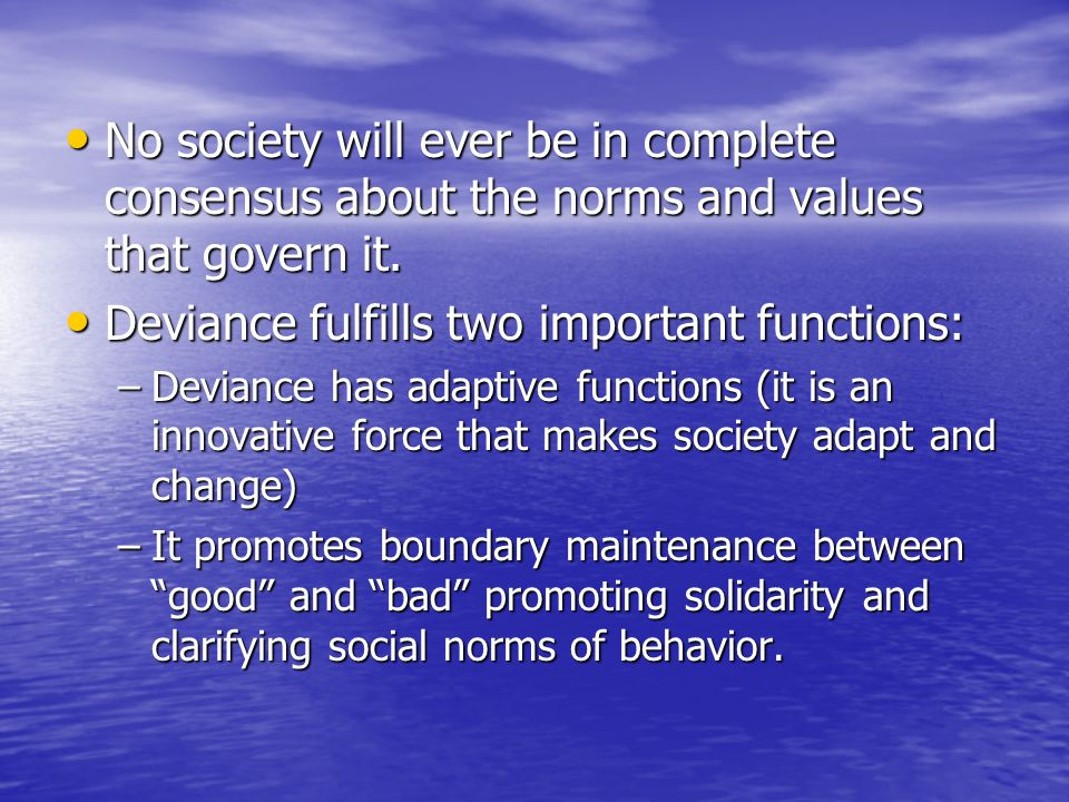 the ever changing deviant society essay Within our constantly evolving and ever-changing western world, what is deemed as being deviant has shifted and adapted to suit the norms and values of society at large thus, deviancy can be defined as behaviour that violates the normative rules, understandings or expectations of social systems.