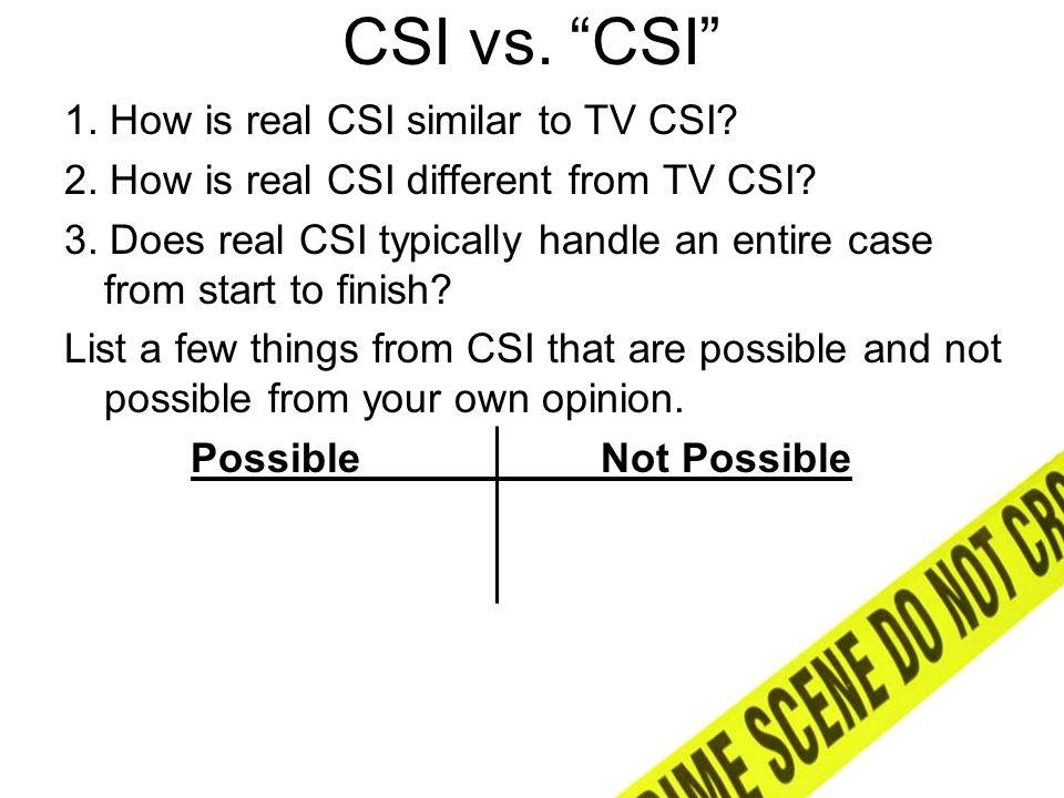 1 CSI vs.