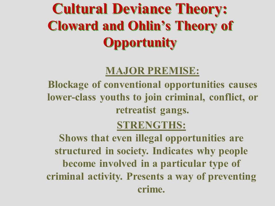 Cultural Deviance Theory: Cloward and Ohlin's Theory of Opportunity