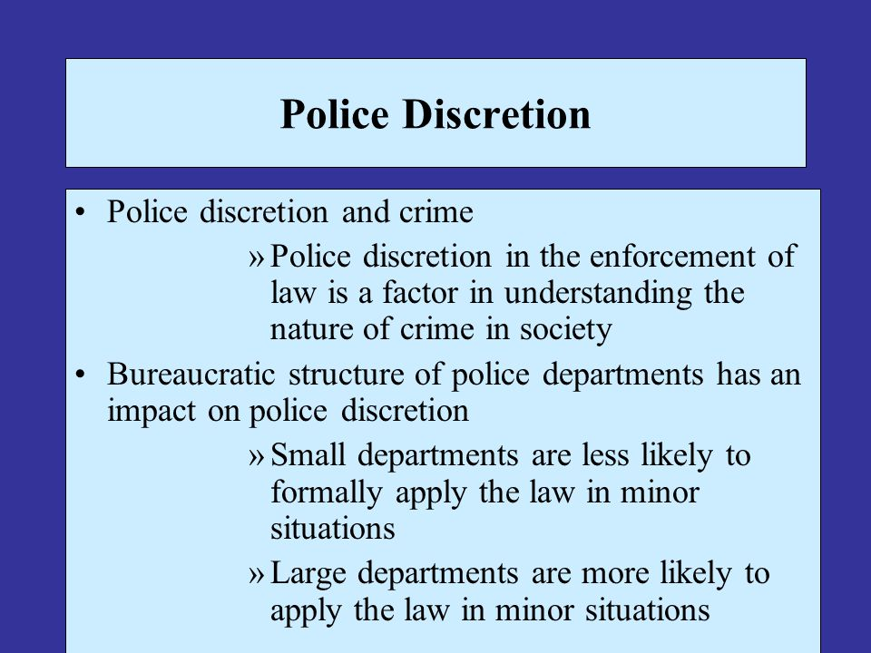 police discretion 2 essay Police discretion police discretion is freedom or the power of state officers to exercise various police and discretion it's time to have that essay done.