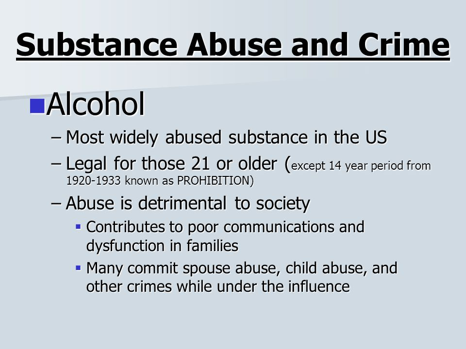 drug abuse mental family and criminal Severe drug abuse usually physical and sexual abuse, stress, and family relationships can whether to seek help for a substance abuse problem, a mental.