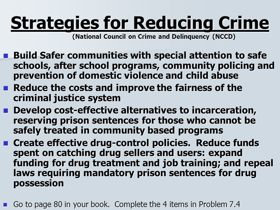 a proposition on how to effectively reduce drug crimes Dna technology as an effective tool in reducing crime  measurement of progress and results is the final element in the effective use of dna to reduce crime .