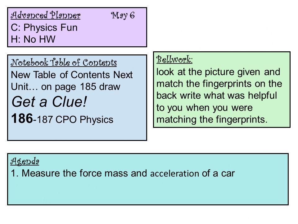 cpo physics advanced planner may 6 c physics fun h no hw ppt