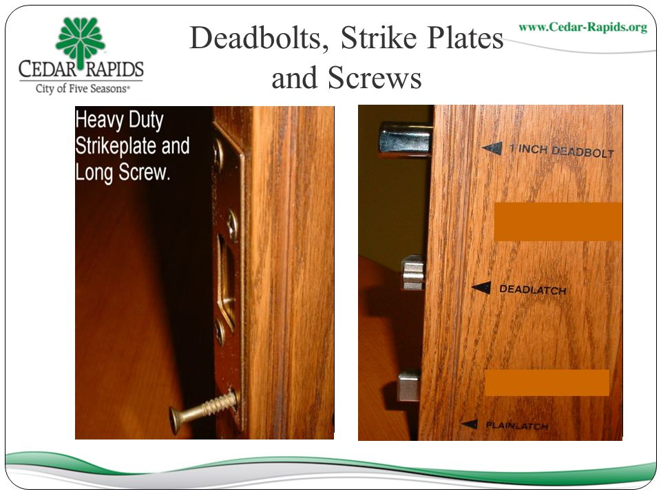 Deadbolts, Strike Plates and Screws