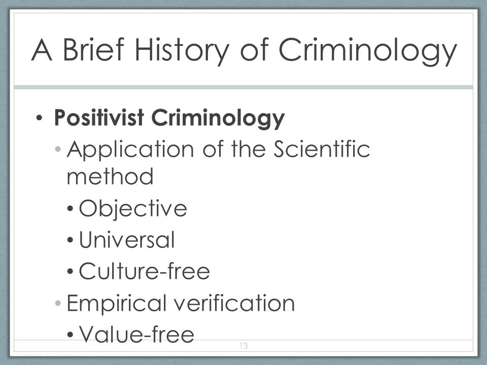 history of criminology Learn about the history of criminology, the study of crime, including three different theories of criminal behavior.