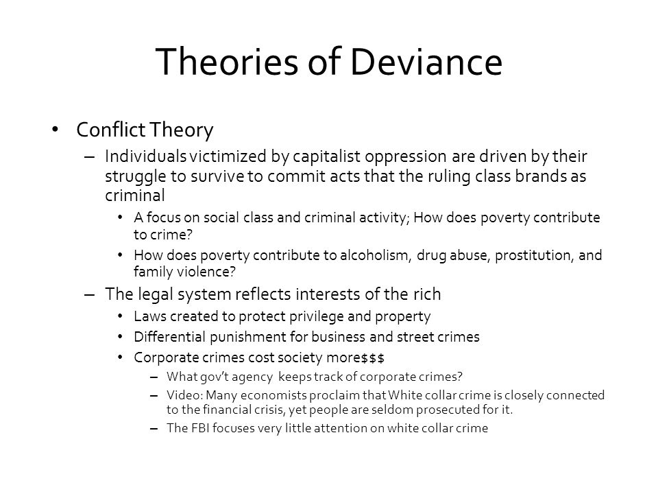 theories of punishment understanding deviance However, to grow a better understanding of crime and deviant behavior,  the  focus of this theory is the link between punishment and behavior.