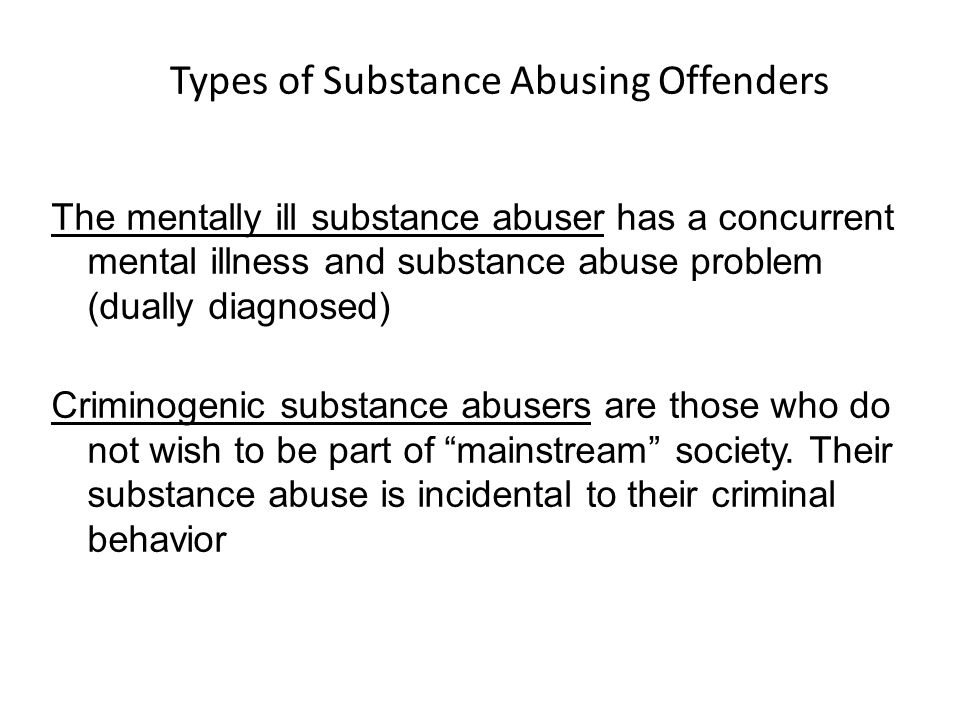 drug abuse mental family and criminal The relationship between substance abuse and crime in idaho:  the relationship between drug abuse and crime is complex  drug use does not create a criminal .