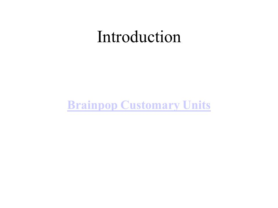 Brainpop Customary Units