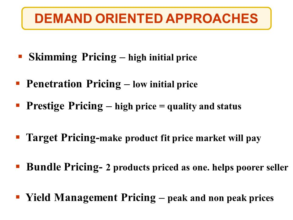 DEMAND ORIENTED APPROACHES