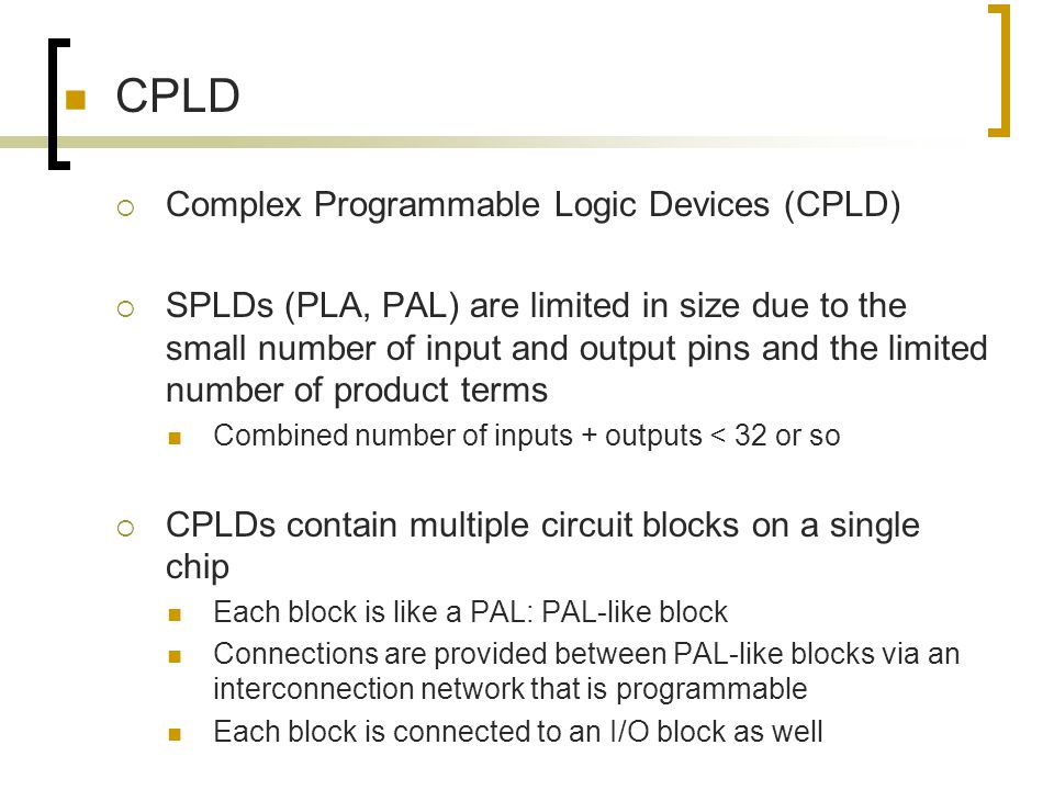 CPLD Complex Programmable Logic Devices (CPLD)