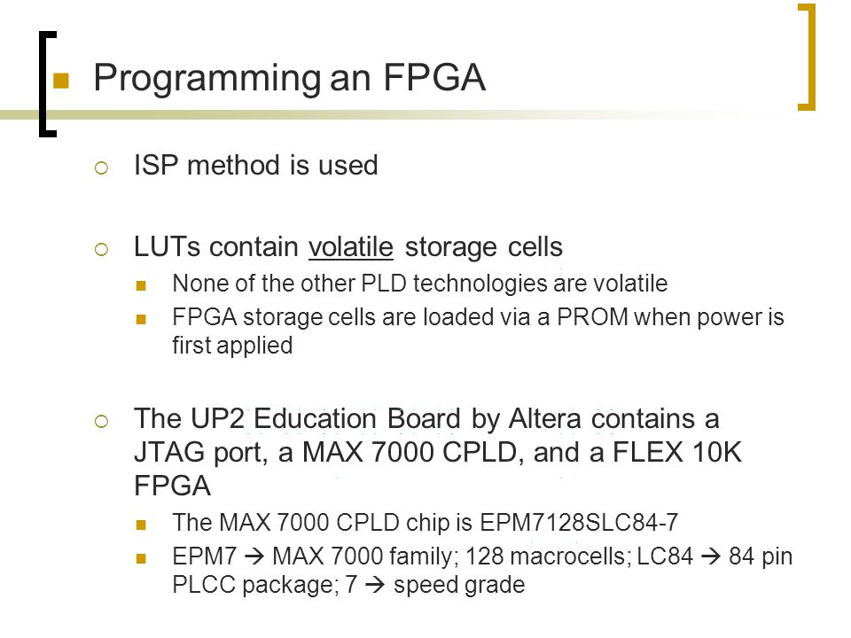 Programming an FPGA ISP method is used