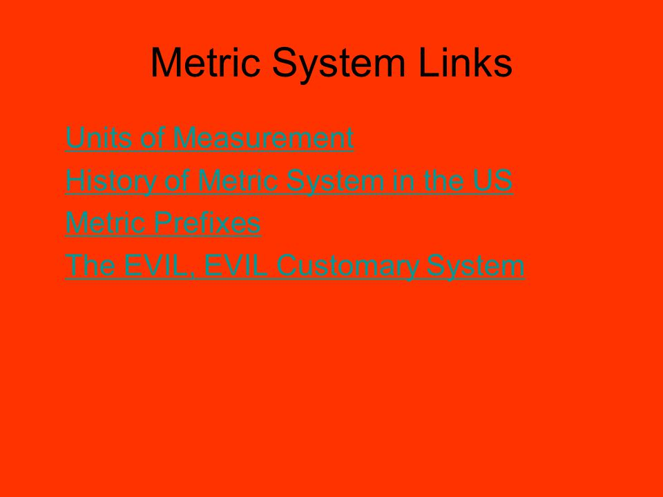 Metric System Links Units of Measurement