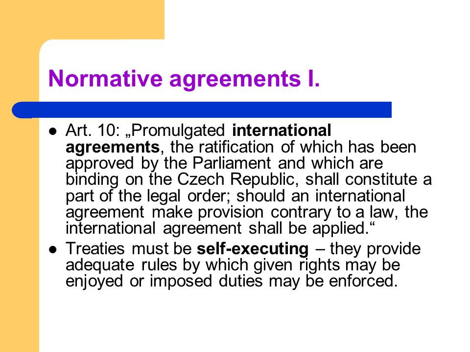 Normative agreements I.