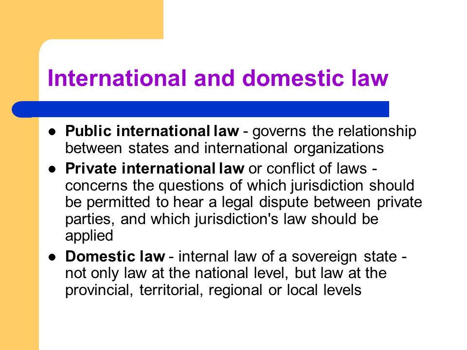 International and domestic law