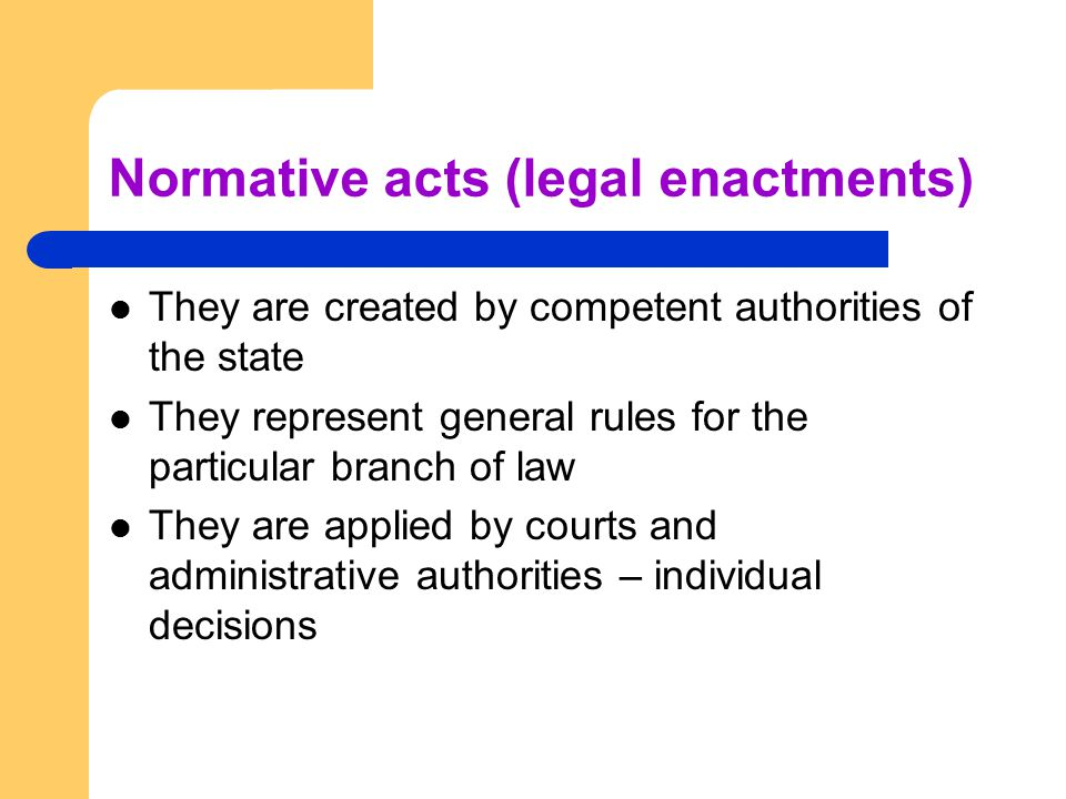 Normative acts (legal enactments)