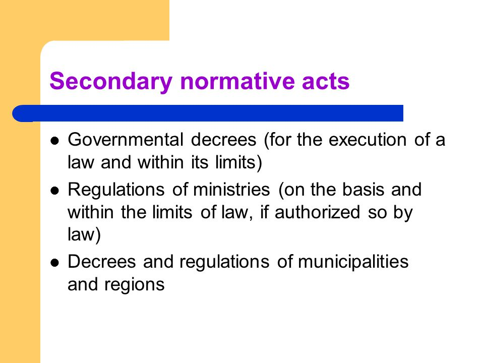 Secondary normative acts
