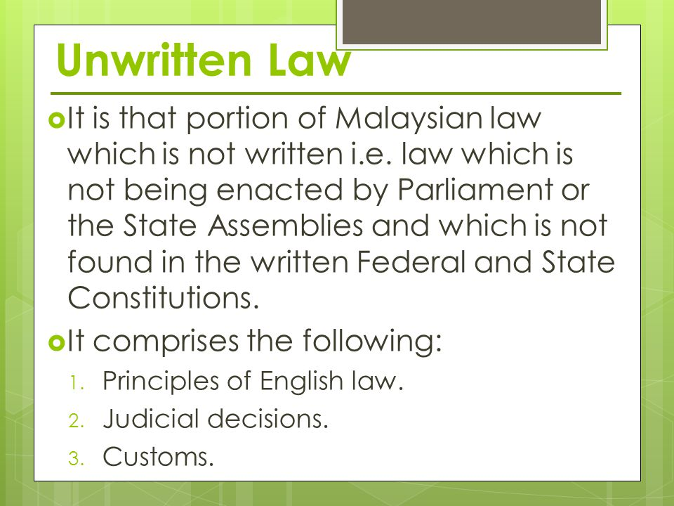 written law and unwritten law Sources of kenya law 11 a source of law is the origin of the rule, which constitutes a law, or legal principle the phrase `sources of kenya law' therefore means the origin of the legal rules which constitute the law of kenya.