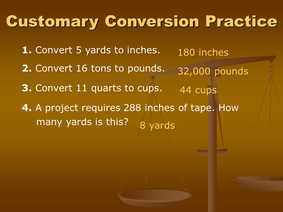 Customary Conversion Practice