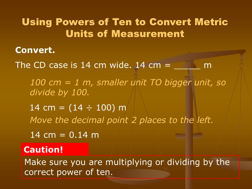 Using Powers of Ten to Convert Metric Units of Measurement