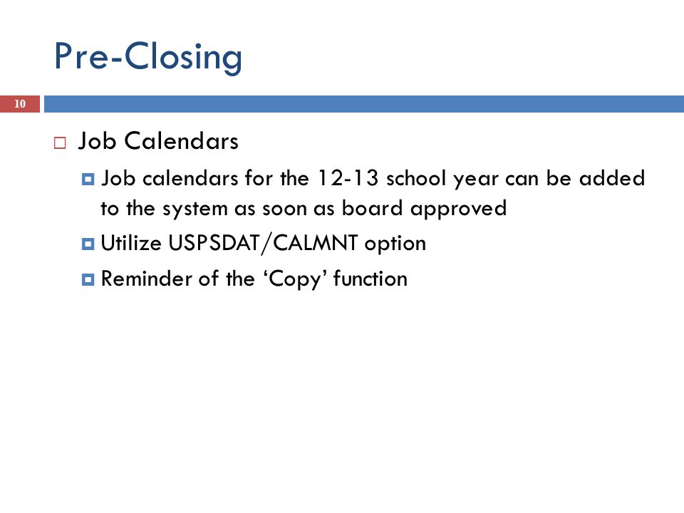 Pre-Closing Job Calendars