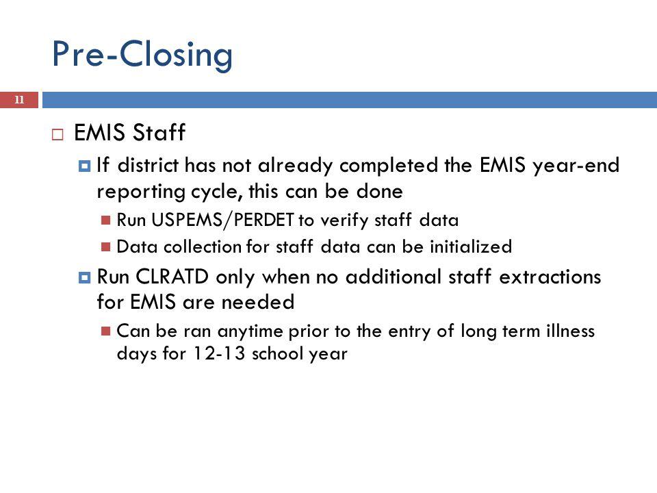 Pre-Closing EMIS Staff