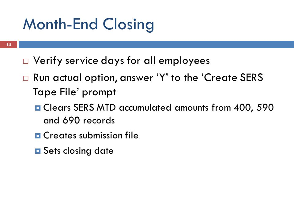 Month-End Closing Verify service days for all employees
