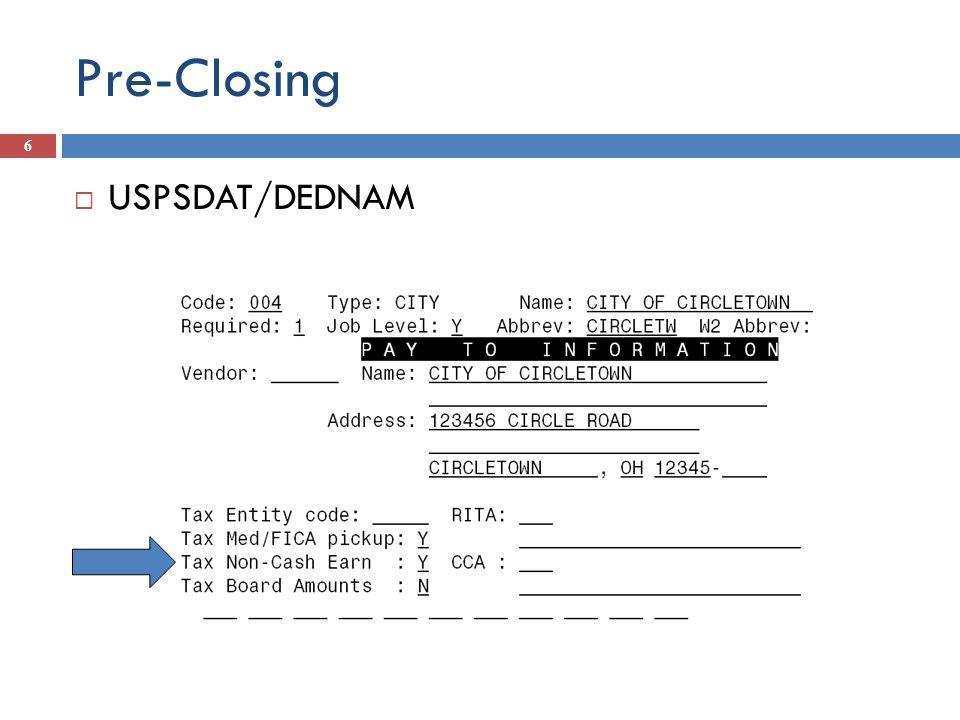 Pre-Closing USPSDAT/DEDNAM