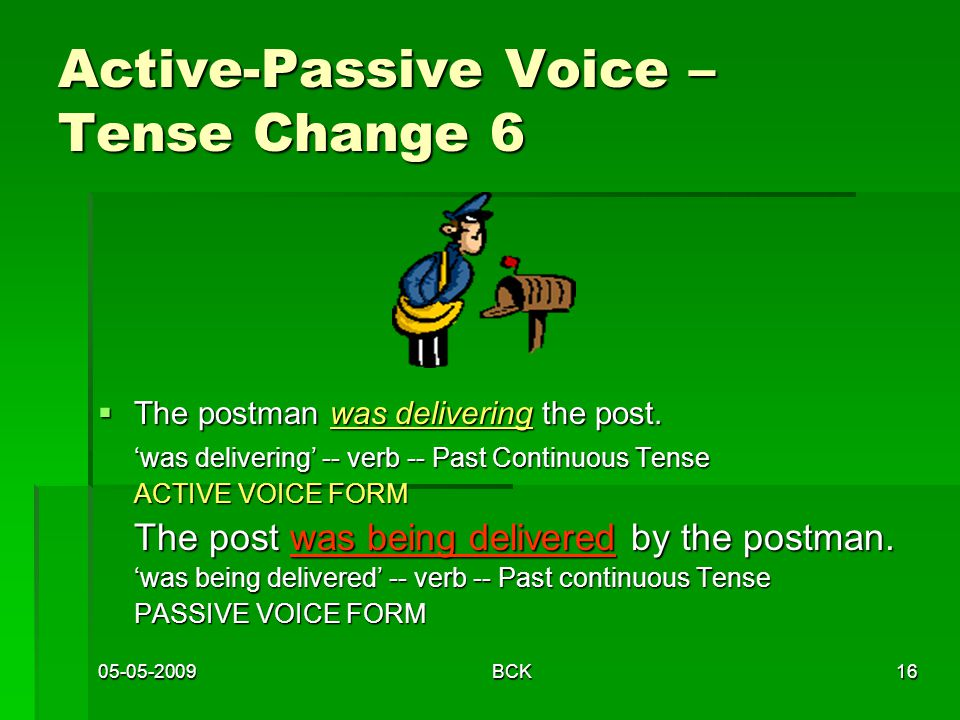 Active-Passive Voice – Tense Change 6