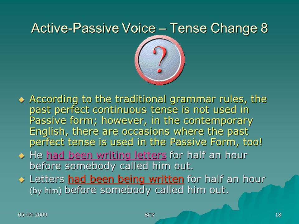 Active-Passive Voice – Tense Change 8