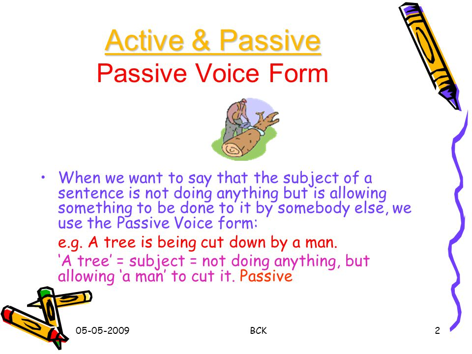 Active & Passive Passive Voice Form