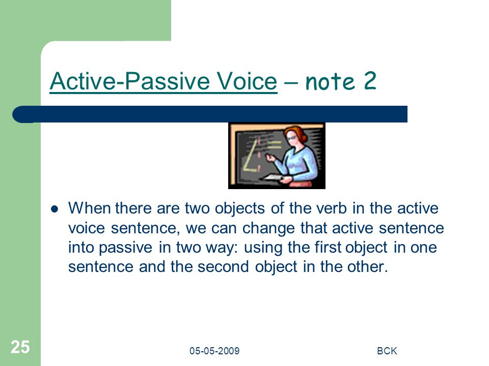 Active-Passive Voice – note 2