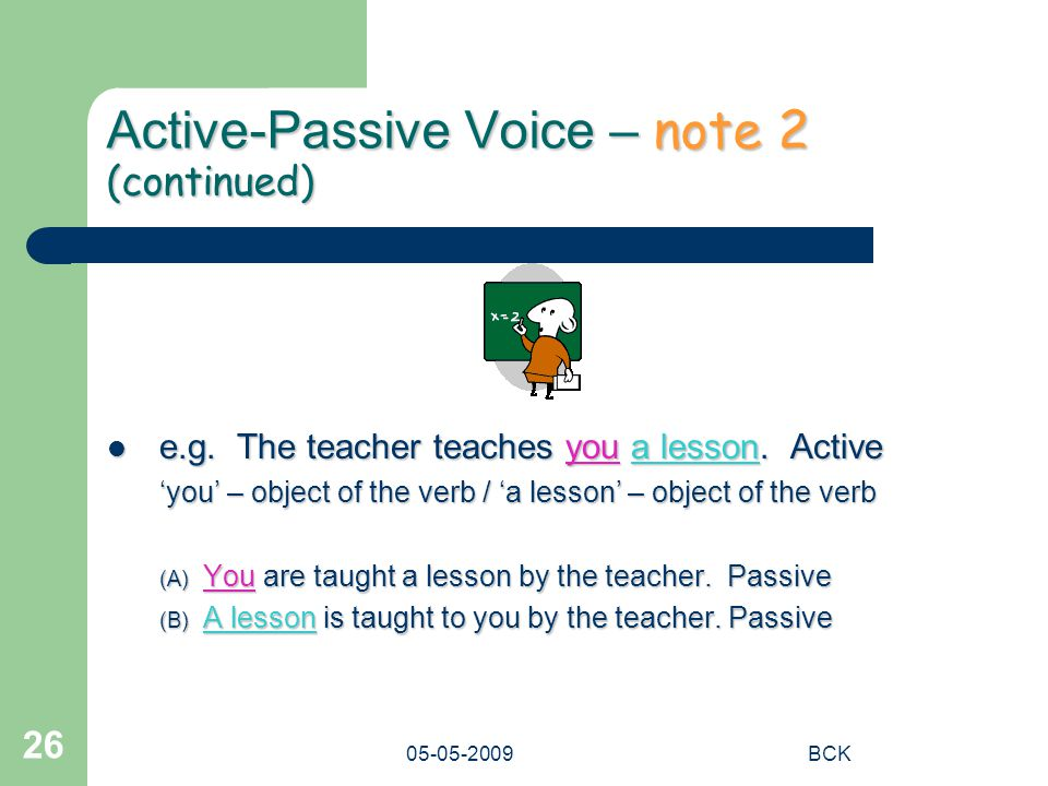 Active-Passive Voice – note 2 (continued)