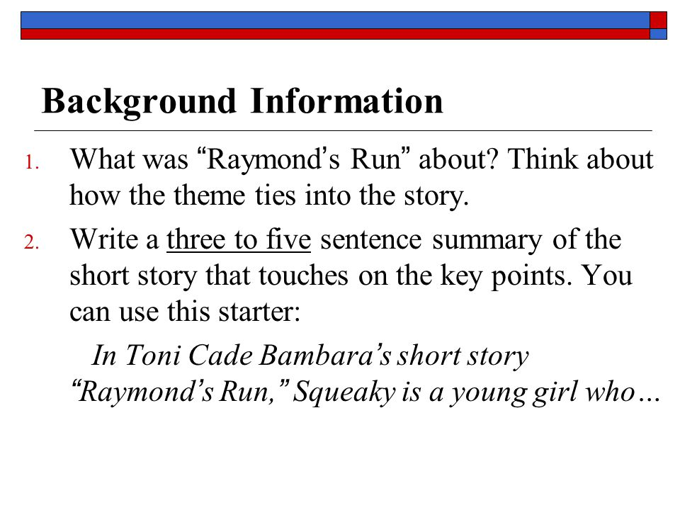"an analysis of the squeaky characters in raymond run by toni bambara Raymond's run questions and answers  in raymond's run, what does squeaky realize after  ""raymond's run"" by toni bambara ""thank you ma'am"" by."