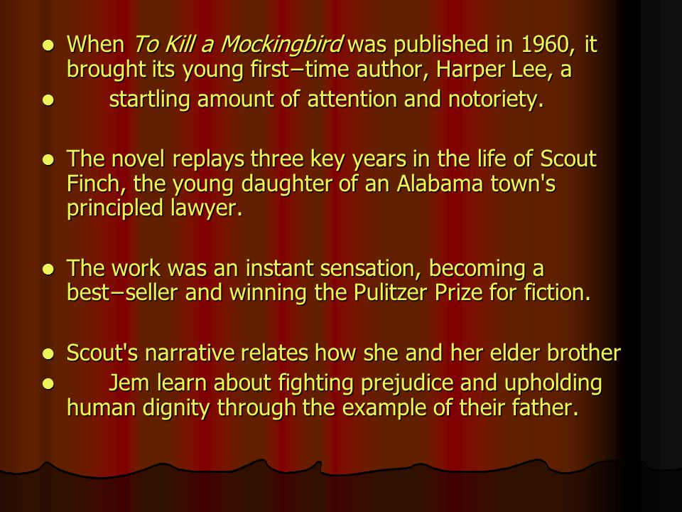 Harper Lee's To Kill a Mockingbird: Racism, Characters and Quotes