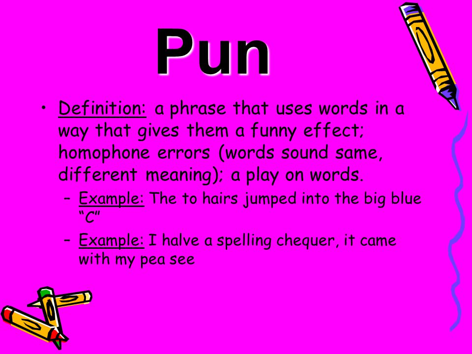 Example of pun - Pun | Definition of Pun by Merriam-Webster