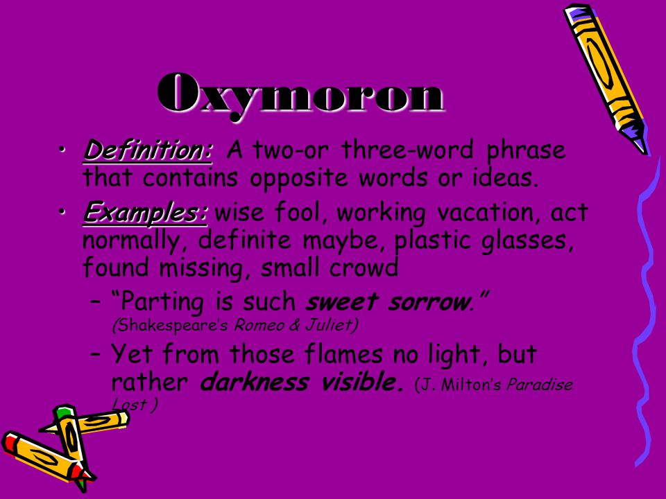 Oxymoron Definition and Examples 3148969 - archeryinfo.info