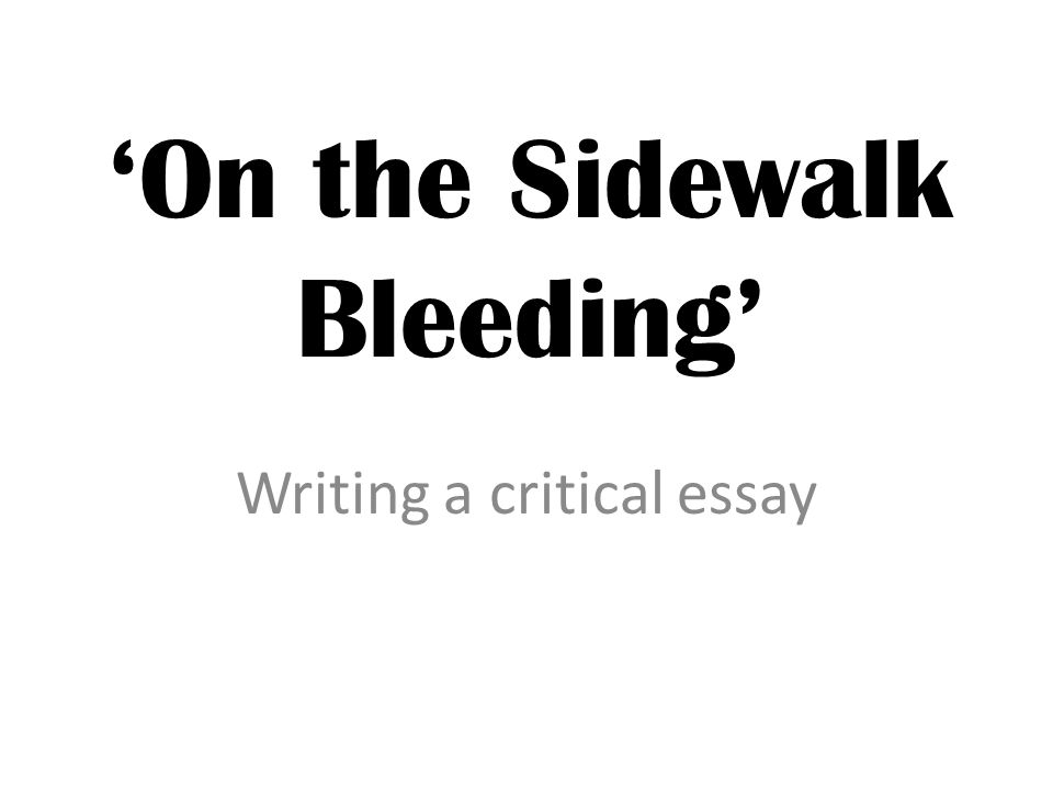 Evan Hunter On The Sidewalk Bleeding Essay On The Sidewalk Bleeding By Evan Hunter Do My Report also Proposal Writing Services  Example Of A Thesis Statement For An Essay