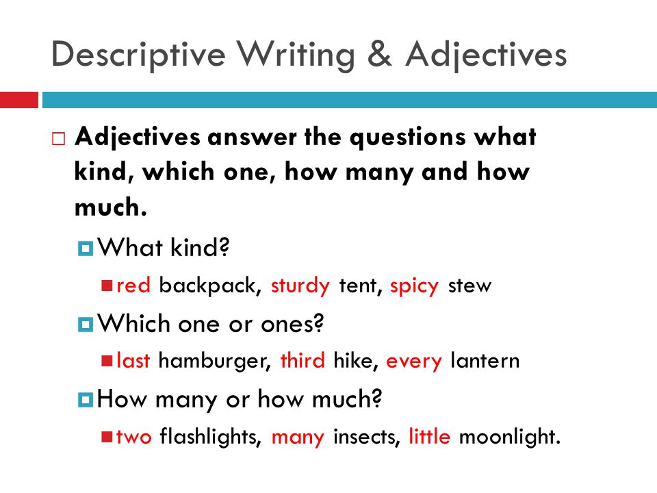 descriptive writting Video: descriptive essay: definition, examples & characteristics if you were writing your descriptive essay on what you did during your day at the fair.