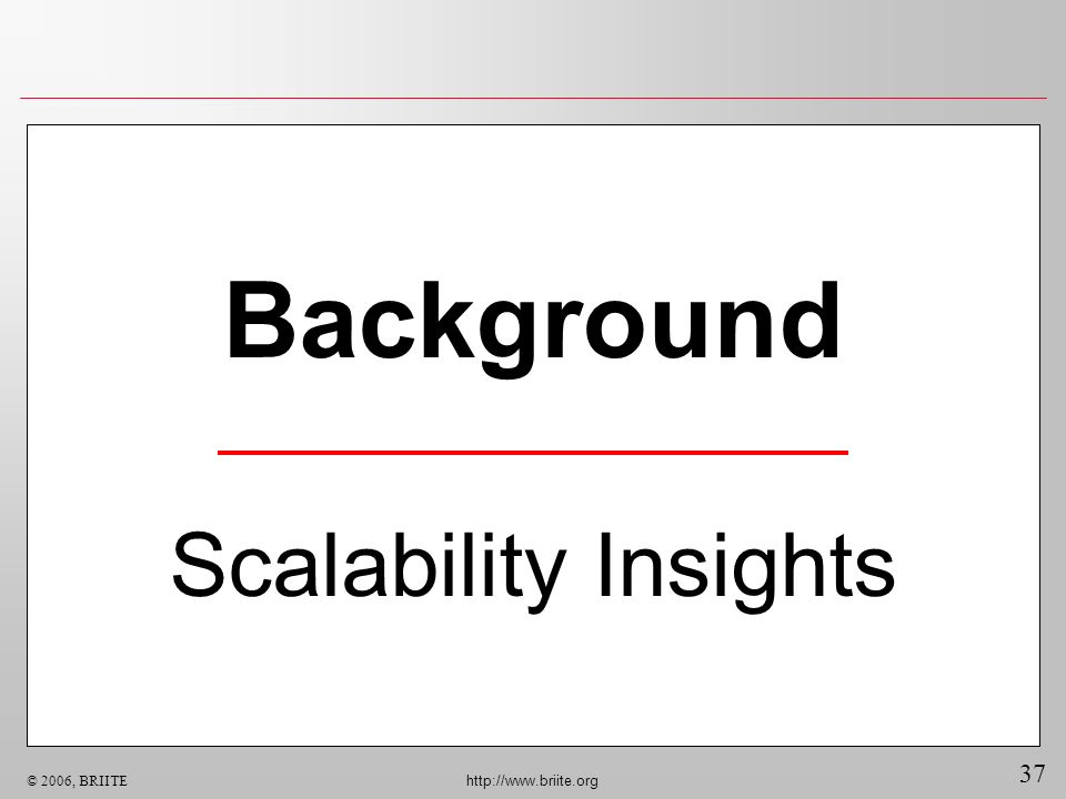 Background Scalability Insights