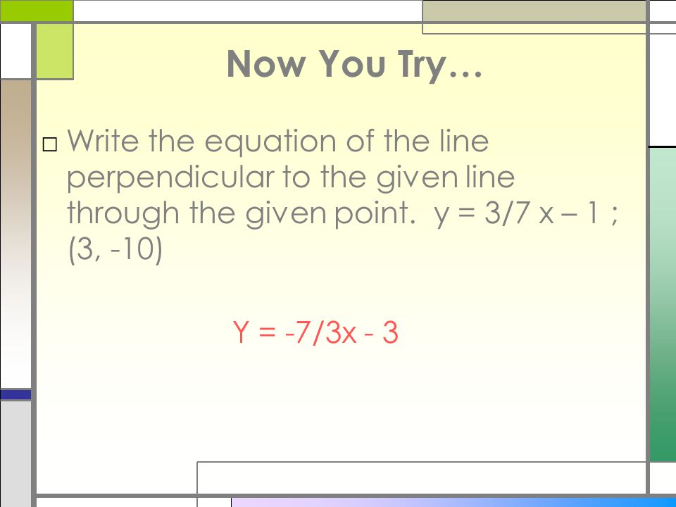 Writing equations of perpendicular lines