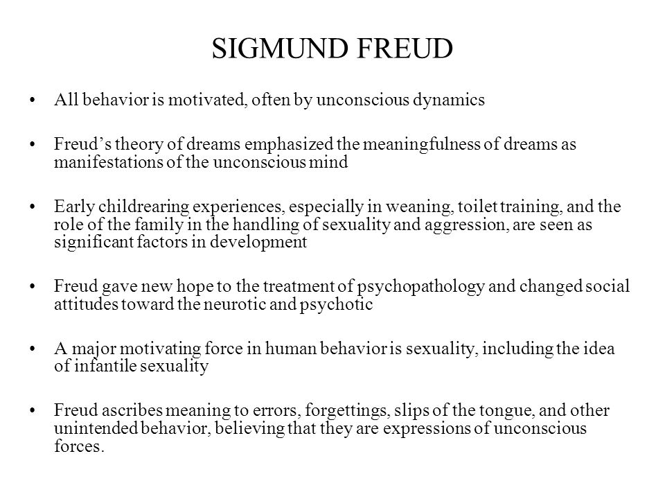 the life and theories of sigmund In this piece, we'll give an overview of psychoanalytic theory and  moved there  when he was four years old (sigmund freud biography, 2017.