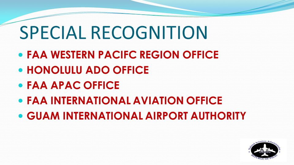 SPECIAL RECOGNITION FAA WESTERN PACIFC REGION OFFICE